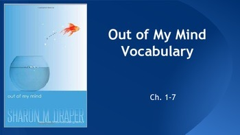 Out of My Mind ch.1-7 Vocabulary