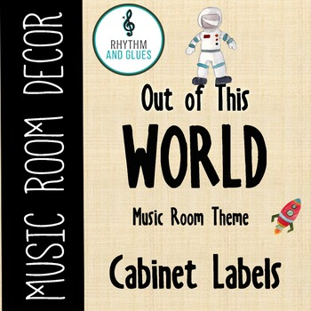 Out of This WORLD! Music Room Theme - Cabinet Labels, Rhyt