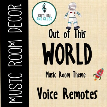 Out of This WORLD Music Room Theme - Voice Remotes, Rhythm
