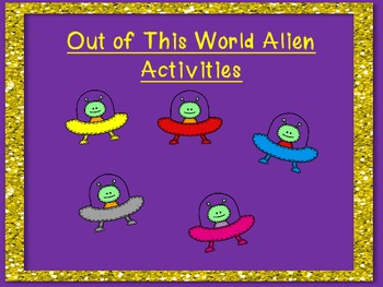 Out of This World Alien Activities for Pre-K and Kindergarten