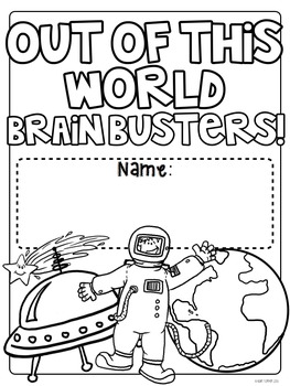 Out of This World Brain Busters: Math Puzzles for Grades 2 and Up!