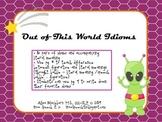 Out of This World Idioms