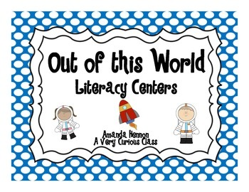 Out of This World Literacy Centers (Space Themed)