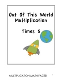 Out of This World - Multiplying by 5s