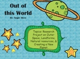 Out of This World: Researching Outer Space and Creating a New Planet