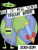 Teacher Planner 2013-2014 Out of This World