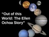 Out of This World: The Ellen Ochoa Story - Treasures Readi