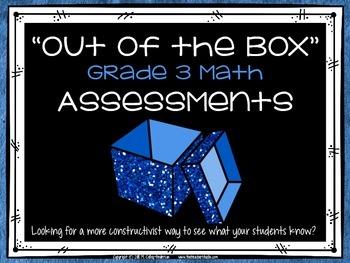 Constructivist Math Assessments for Grade 3 CCSS Compatible