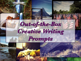 Out-of-the-Box Creative Writing Prompts