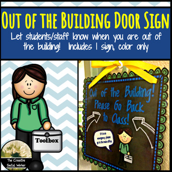 Out of the Building Door Sign