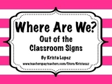 Out of the Classroom Signs ~ Stripes