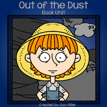 Out of the Dust Novel Study: vocabulary, comprehension, writing, skills