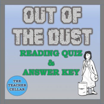 Out of the Dust Reading Comprehension Questions/Quiz and Answer Key