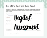 Out of the Dust Unit Cold Read *DIGITAL Assessment* Google Form