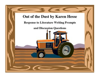 Out of the Dust by Karen Hesse Writing Prompts and Discussion Questions