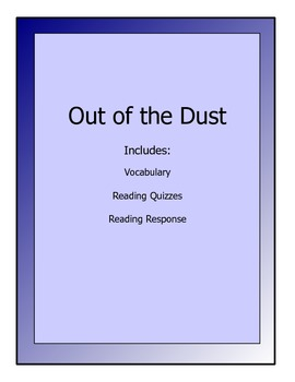 Out of the Dust novel lessons - vocabulary, quizzes, reading response