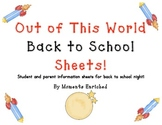 Out of this World Back to School Information Sheets for Pa
