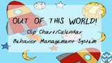 Out of this World Behavior Clip Chart and Behavior Calendar Pages