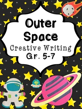 Out of this World: Creative Writing Prompts & Poetry for S