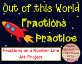Out of this World Fractions- Fractions on a Numberline