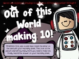 Out of this World Making 10!