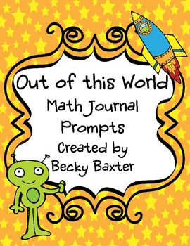 """""""Out of this World""""- Math Journal Prompts"""