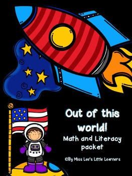 """Out of this World"" Math and Literacy Packet"