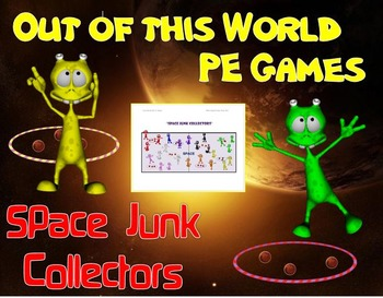 "Out of this World PE Games! - ""Space Junk Collectors"""
