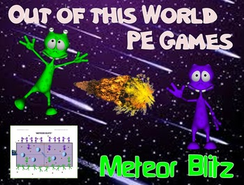 "Out of this World PE Games! - ""Meteor Blitz"""