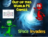 "Out of this World PE Games! - ""Space Invaders"""