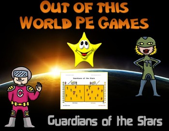 "Out of this World PE Games! - ""Guardians of the Stars"""