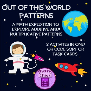 Out of this World Patterns Additive and Multiplicative Only #ATeachersDollaDays