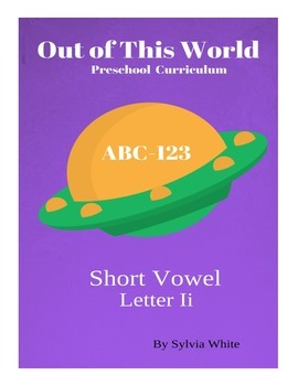 Out of this World Preschool Curriculum -Letter Ii