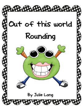 Out of this World Rounding and Place Value