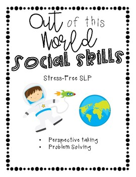 Out of this World Social Skills