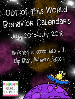 Out of this World-- Space Theme Behavior Calendars