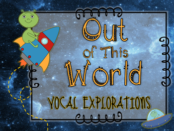Vocal Explorations - Space Themed