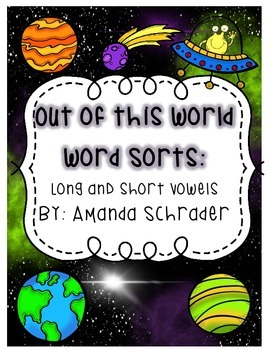 Out of this World Word Work: Long and Short Vowels
