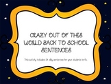 Out of this world crazy back to school sentences