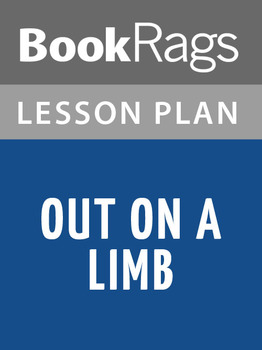 Out on a Limb Lesson Plans
