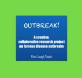 Outbreak! A Creative, Collaborative Research Project on Fa