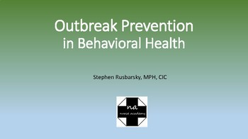 Outbreak Prevention in Behavioral Health