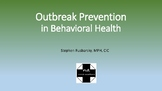 Outbreak Prevention in Behavioral Health