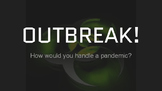 Outbreak! Student Directions