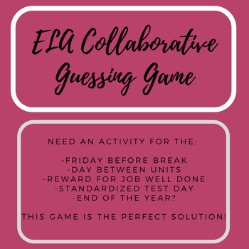 ELA Collaborative Guessing Game