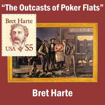 """""""The Outcasts of Poker Flats"""" by Bret Harte: Text, Questions, Vocab., & Keys"""