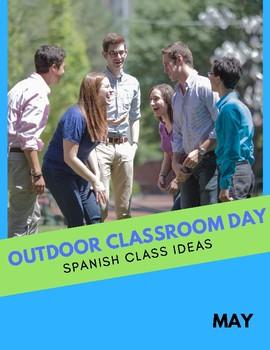 Outdoor Classroom Day Spanish Class Activity Ideas