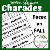 Outdoor Classroom Drama Game | Charades | Fall Vocabulary