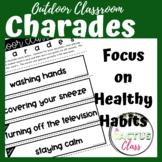 Outdoor Classroom Drama Game   Charades   Healthy Habits