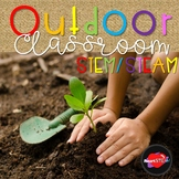 Outdoor Classroom STEM/STEAM - Project Based Learning